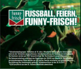 Fußball, Feiern, Funny-Frisch ! Jetzt mitmachen und Tickets gewinnen !